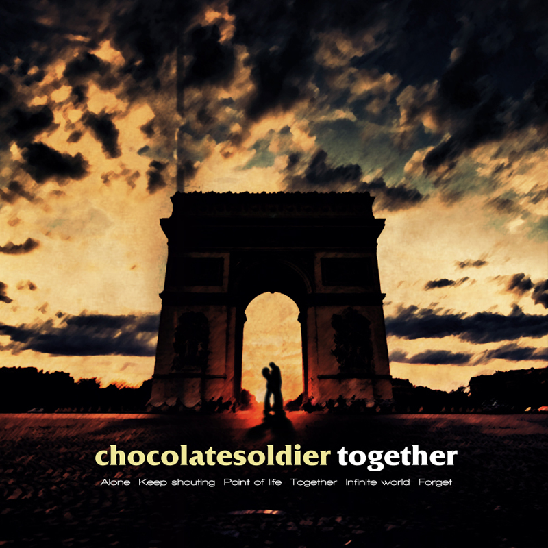 CHOCOLATE SOLDIER / Together