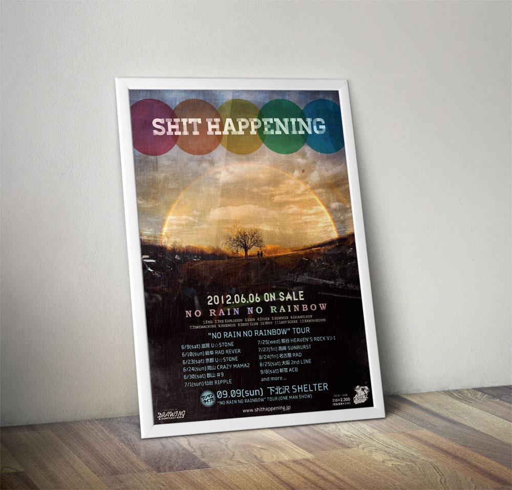 "SHIT HAPPENING ""NO RAIN, NO RAINBOW"" Poster"