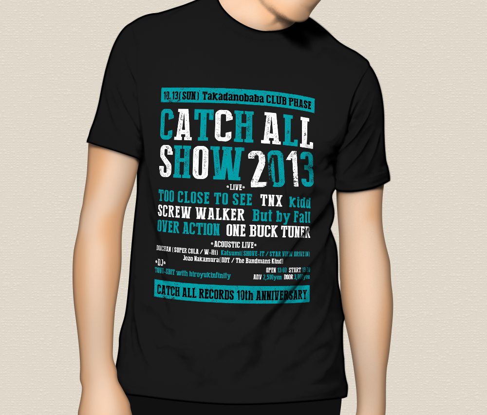 """CATCH ALL SHOW 2013"" T-Shirts"