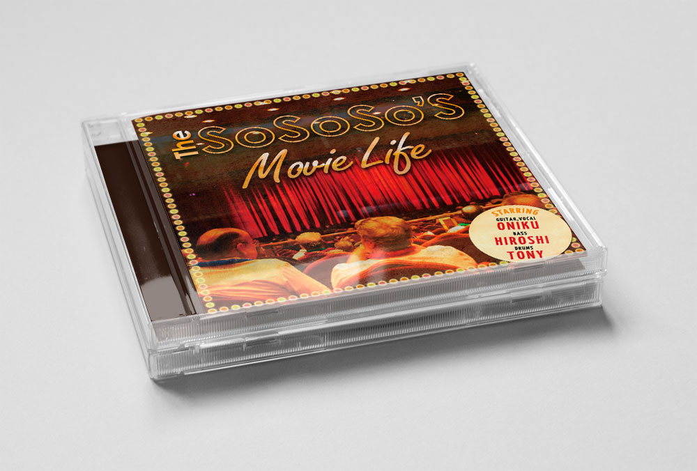 "The SoSoSo'S ""Movie Life"" CD"
