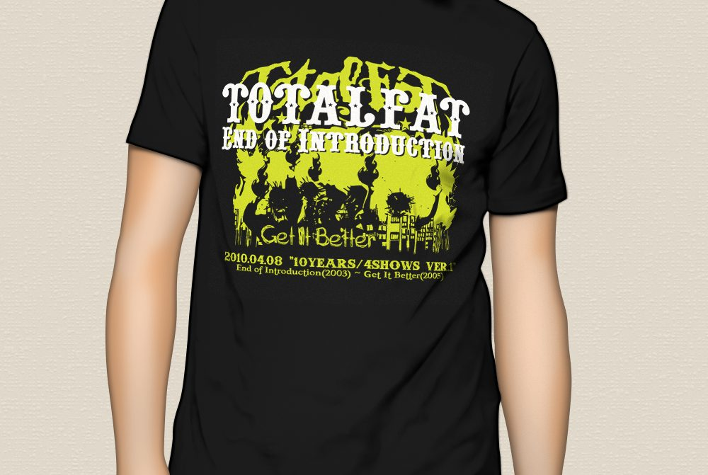 """TOTALFAT """"10YEARS/4SHOWS"""" T-Shirts ver.01"""